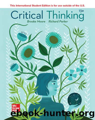 ISE EBook Online Access Critical Thinking by Moore Brooke Noel; Parker Richard; & Richard Parker