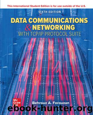 ISE EBook Online Access for Data Communications and Networking with TCPIP Protocol Suite by Forouzan Behrouz A.;