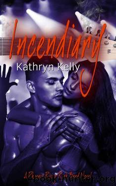 Incendiary by Kathryn Kelly