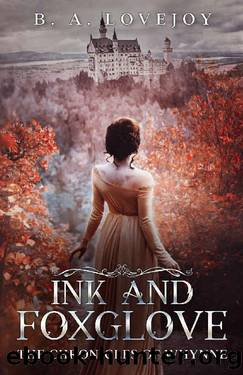 Ink and Foxglove (The Chronicles of Whynne Book 1) by Bethany Anne Lovejoy
