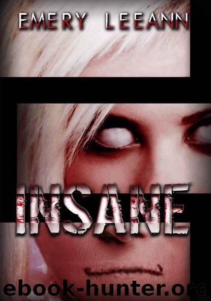 Insane by Emery LeeAnn
