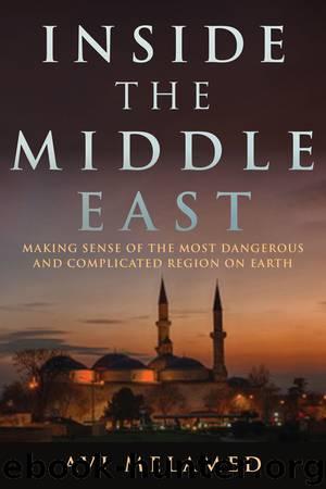 Inside the Middle East by Avi Melamed