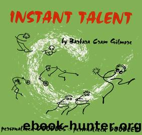 Instant Talent by Barbara Cram Gilmore