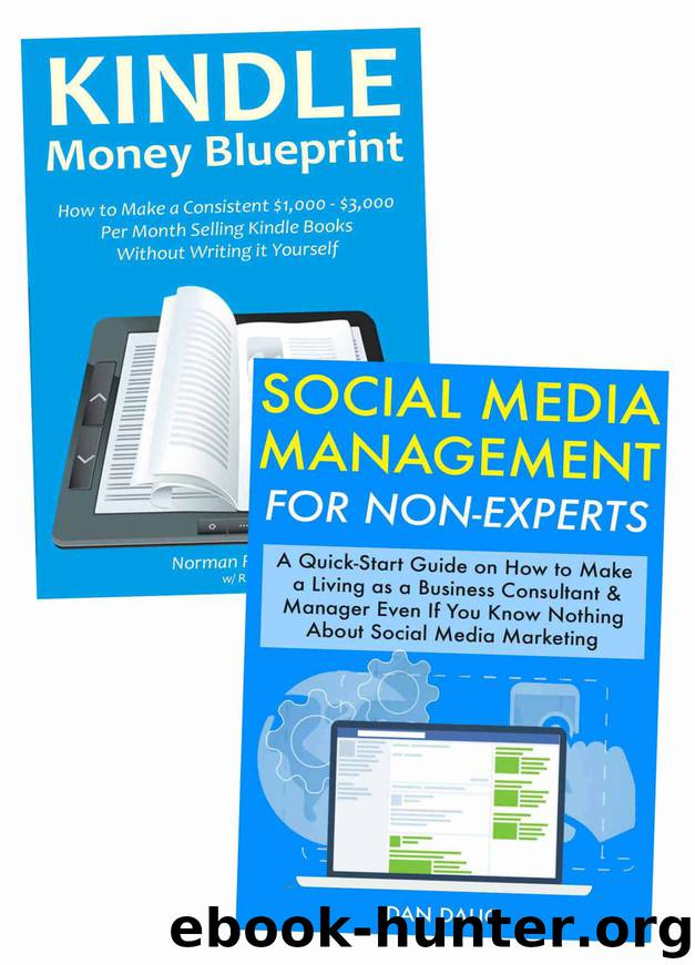 Internet Income Blueprints: 2 Ways to Make a Living as a Brand New Internet Marketer (2 Book Bundle) by Dan Dalio