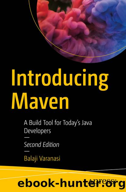 Introducing Maven by Balaji Varanasi