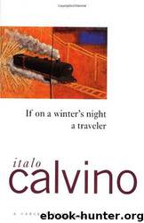 Italo Calvino by If on a Winter's Night a Traveler
