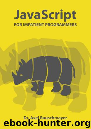 JavaScript for impatient programmers by Dr. Axel Rauschmayer