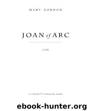Joan of Arc by Mary Gordon