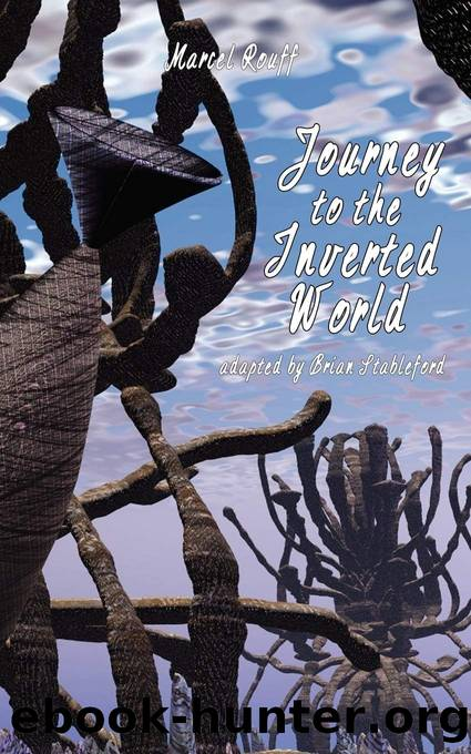 Journey to the Inverted World by Marcel Rouff & Brian Stableford