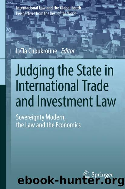 Judging the State in International Trade and Investment Law by Leïla Choukroune