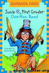 Junie B., first grader: one-man band by Barbara Park