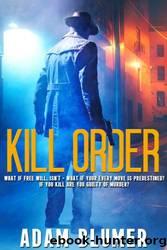 Kill Order by Adam Blumer