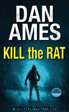 Kill the Rat by Dan Ames