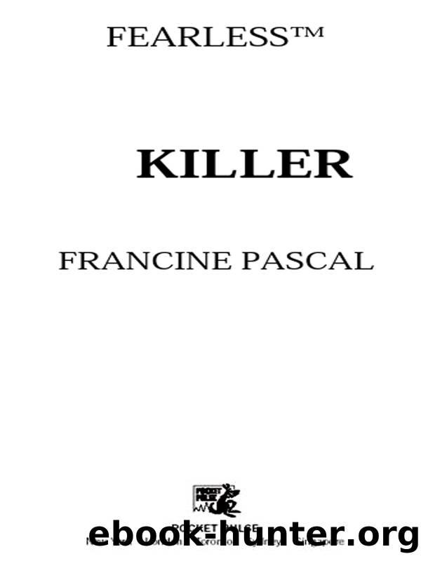 Killer by Francine Pascal