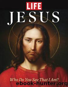 LIFE Jesus by The Editors of LIFE