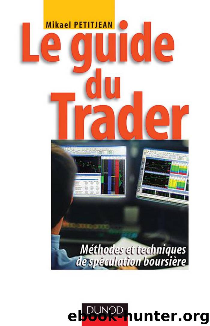 Le guide du trader by Mikael Petitjean