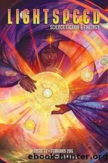 Lightspeed Science Fiction & Fantasy Magazine, February 2015 by John Joseph Adams (ed)