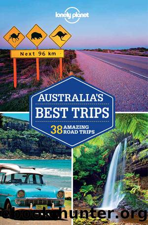 Lonely Planet Australia's Best Trips (Travel Guide) by Lonely Planet & Anthony Ham