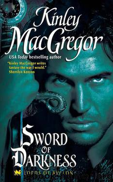 Lords Of Avalon 01 - Sword of Darkness by Kinley MacGregor