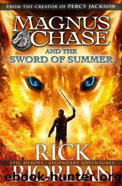 Magnus Chase The Sword of Summer by Rick Riordan