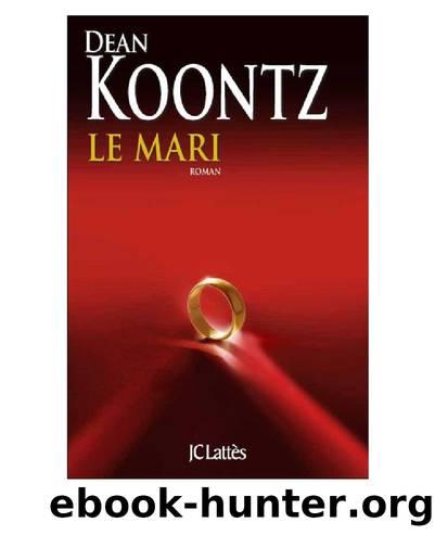 Mari (le) by Koontz Dean