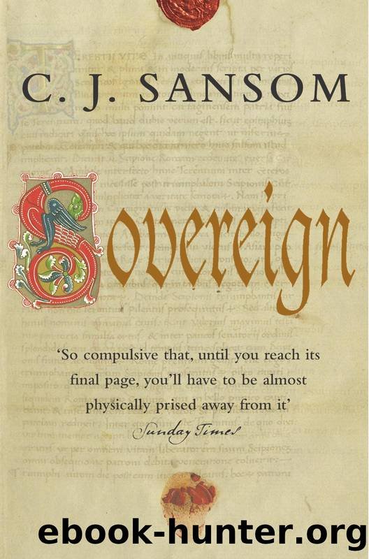 Matthew Shardlake - 03 - Sovereign by C.J. Sansom