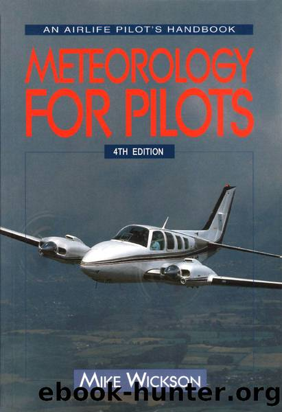 Meteorology for Pilots, 4th Edition by Mike Wickson