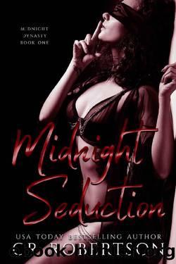Midnight Seduction (Midnight Dynasty Book 1) by CR Robertson