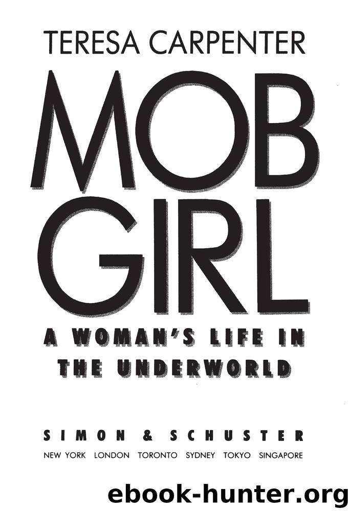 Mob Girl by Teresa Carpenter