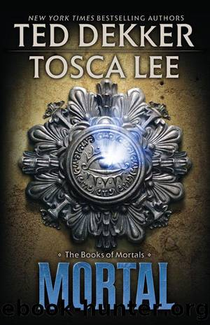 Mortal by Dekker Ted && Lee Tosca