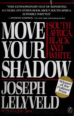 Move your shadow : South Africa, Black and white by Lelyveld Joseph