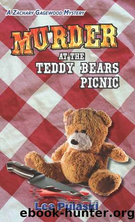 Murder at the Teddy Bears Picnic (Zachary Gagewood Mysteries Book 3) by Lee Pulaski