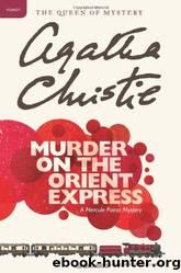 Murder on the Orient Express by Agatha Christie & E. Machado-quevedo