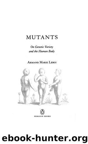 Mutants by Armand Marie Leroi