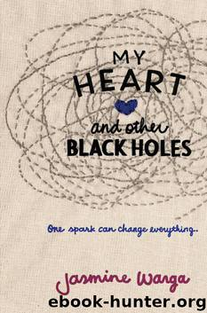 My Heart and Other Black Holes by Warga Jasmine