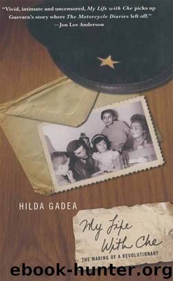My Life With Che by Hilda Gadea