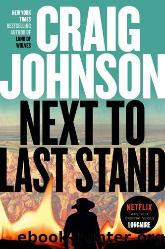 Next to Last Stand: A Longmire Mystery by Craig Johnson