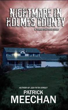 Nightmare in Holmes County by Patrick Meechan