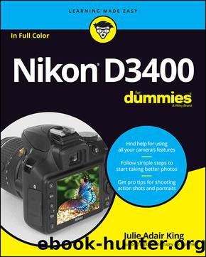 Nikon D3400 For Dummies by Julie Adair King