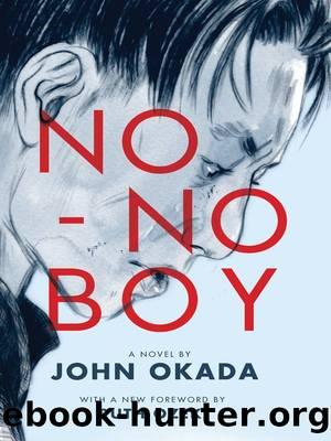 No-no boy (2014 Edition) (Classics of Asian American Literature) by John Okada