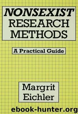 Nonsexist Research Methods by MARGRIT EICHLER