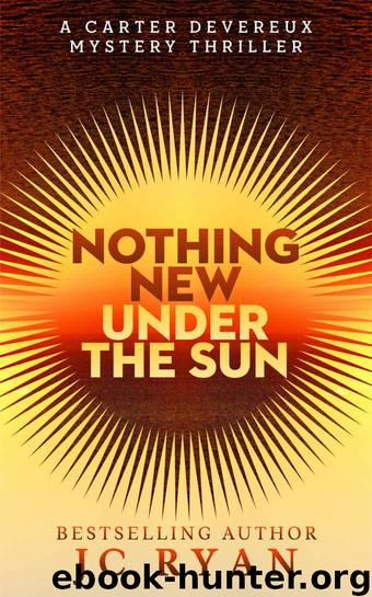 Nothing New Under the Sun by J C Ryan
