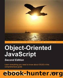 Object-Oriented JavaScript Second Edition by Unknown