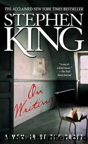 On Writing A Memoir of the Craft by Stephen King