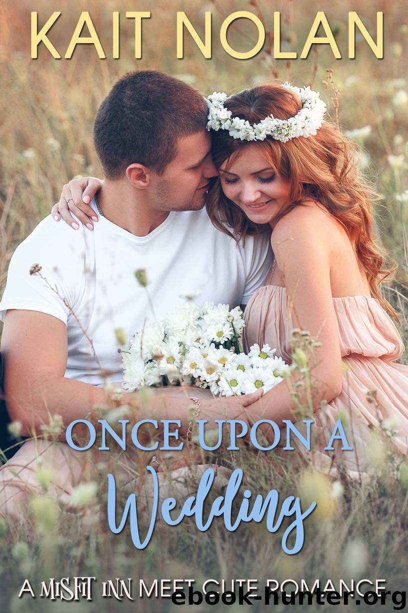 Once Upon a Wedding by Kait Nolan