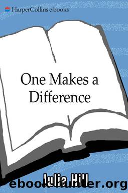 One Makes the Difference by Julia Hill
