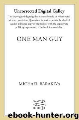 One Man Guy by Michael Barakiva