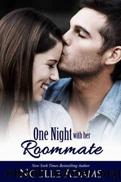 One Night with her Roommate by Noelle Adams