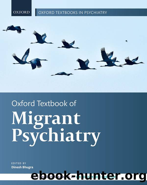 Oxford Textbook of Migrant Psychiatry by Bhugra Dinesh;