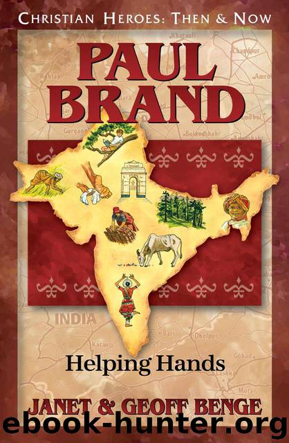 Paul Brand: Helping Hands by Janet Benge & Geoff Benge